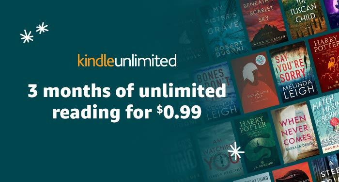 99¢ for 3-Months of Kindle Unlimited
