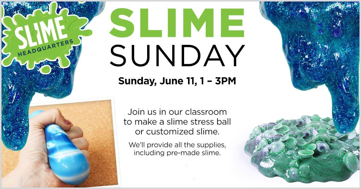Free Slime Sunday Event on June 11