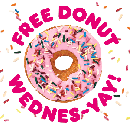 FREE Dunkin' Donut with any Drink Purchase