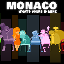 FREE copy of Monaco: What's Yours Is Mine
