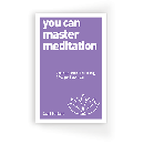 FREE You Can Master Meditation Audiobook